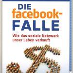 Die facebook-FALLE - Cover des Sachbuchs