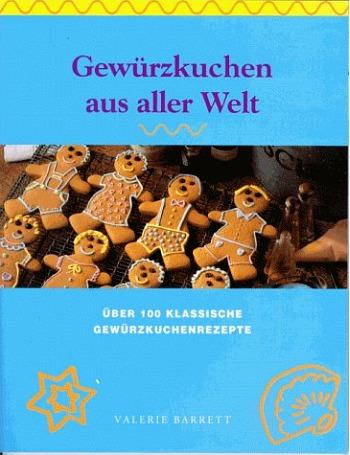 "Cover zum Backrezeptebuch ""Gewürzkuchen aus aller Welt"""