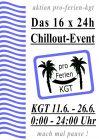16x24h Chillout-Event zu Pro-Ferien-KGT!