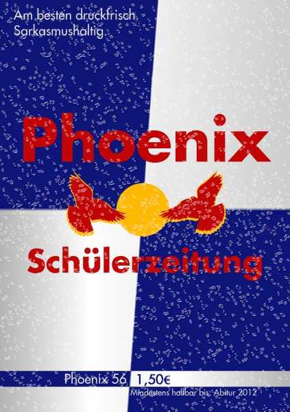 Phoenix 56 - kurz vor Schulschluss erscheint nun noch die dritte Phoenix 2010/2011!