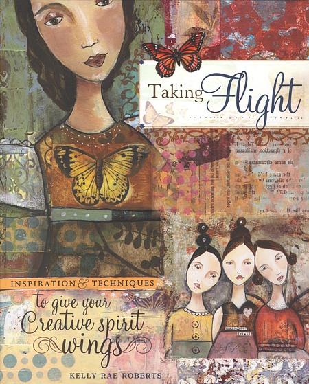 """Das Cover von Kelly Rae Roberts Bildband """"Taking Flight"""" ist selbst schon ein Augenschmaus - wie auch der Inhalt."""