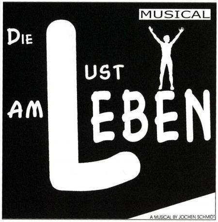 """Theaterplakat zu """"Die Lust am Leben"""" (2000)"""