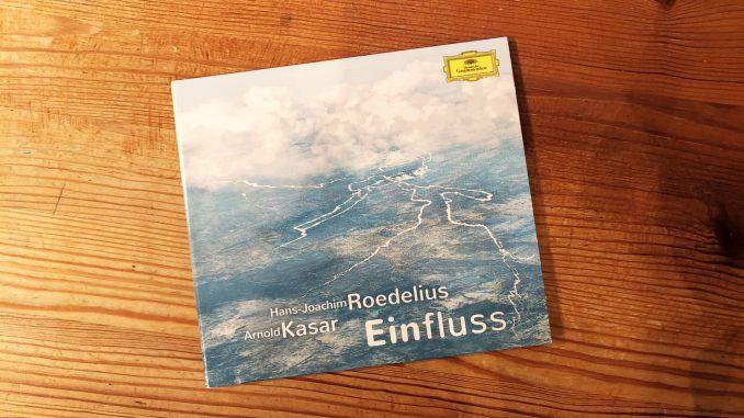 """""""Einfluss"""" von Arnold Kasar und Hans-Joachim Roedelius"""