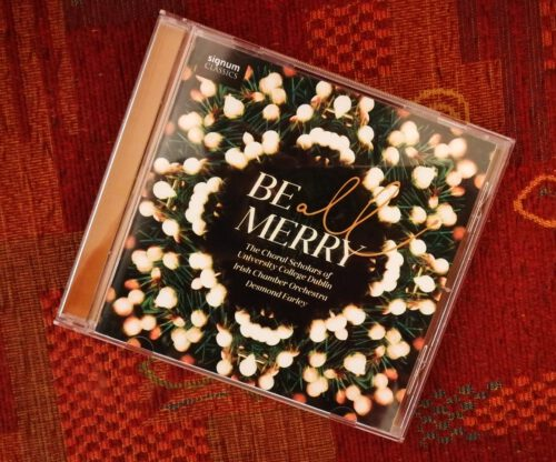 """Cover des Albums """"Be All Merry"""" (2020) von The Choral Scholars of University College Dublin."""
